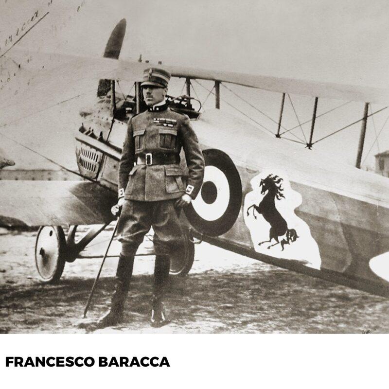 Francesco Baracca. 1. Dünya Savaşı'nda savaş uçağı pilotu olarak görev yapmış
